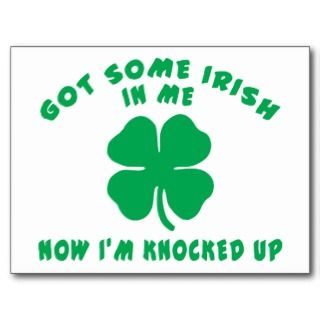 Funny Irish Pregnant Maternity Gift Post Card