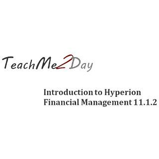 TeachMe Introduction to Hyperion Financial Management 11.1.2 (Hyperion