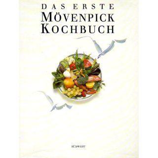 Das erste Mövenpick   Kochbuch Stefan Jaggi, Horst Mahler