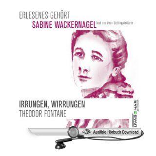 Irrungen, Wirrungen: Erlesenes Gehört   Sabine Wackernagel liest aus