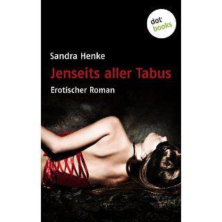 Jenseits aller Tabus eBook Sandra Henke Kindle Shop