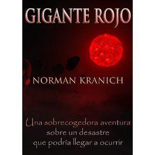 Gigante Rojo (Una sobrecogedora aventura sobre un desastre que podría