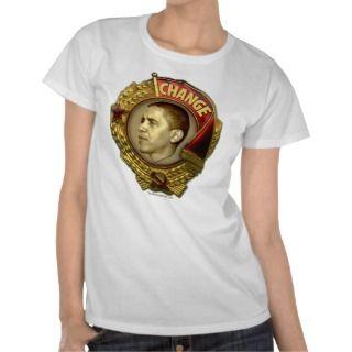 Obama CHANGE Order of Lenin Ladies Top Tee Shirt
