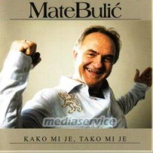 MATE BULIC Kako mi je tako mi je CD Album Hercegovina