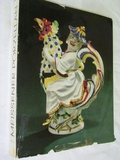 Rainer Rückert  Meissner Porzellan  1710 1810 Katalog Ausstellung