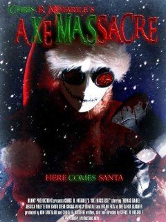 Axe Massacre Movie Poster (11 x 17 Inches   28cm x 44cm) (2008