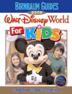 Birnbaum`s Walt Disney World For Kids 2009