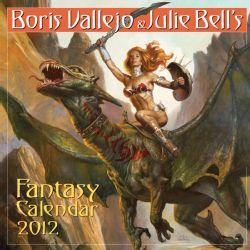 & Julie Bell`s Fantasy 2012 Calendar (Calendar)