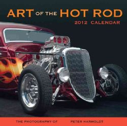 Art of the Hot Rod 2012 Calendar (Calendar)