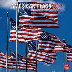 American Flags 2012 Calendar (Calendar)