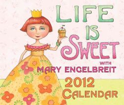 Life Is Sweet With Mary Engelbreit 2012 Calendar (Mixed media product