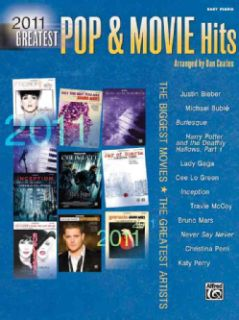 Greatest Pop & Movie Hits 2011: The Biggest Movies, the Greatest