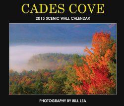 Cades Cove 2013 Scenic Wall Calendar (Paperback)