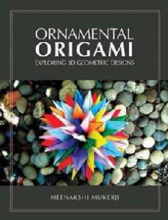 Ornamental Origami Exploring 3D Geometric Designs (Paperback) Today