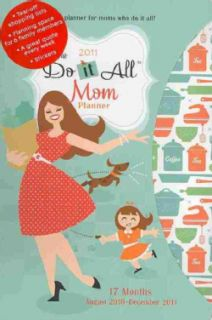 Do It All Mom Planner 2011 17 month Calendar (Calendar)