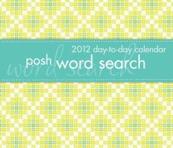 Posh Word Search 2012 Calendar (Mixed media product)
