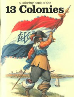 Coloring Book of the 13 Colonies