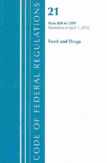 Code of Federal Regulations, Title 21 Parts 800 1299 (Food and Drugs