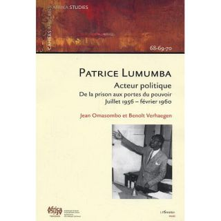 HISTOIRE GEO   ACTUS PATRICE LUMUMBA ; ACTEUR POLITIQUE ; DE LA PRISON