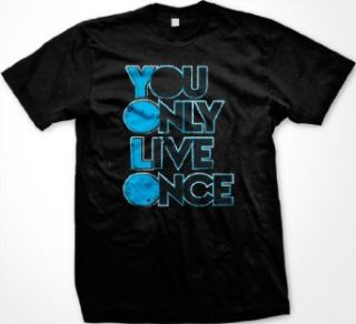 You Only Live Once Mens T shirt, Big Trendy Lyrics Design