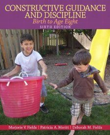 Constructive Guidance and Discipline Birth to Age Eight (6th Edition