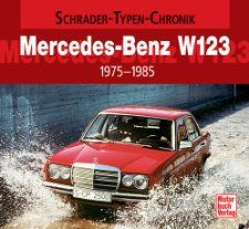Mercedes Benz W123 (9783613025585) Marcus Hederer Books