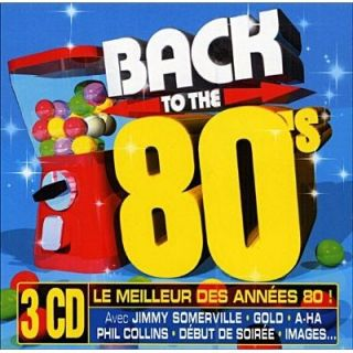 CD BACK TO THE 80S   Achat CD COMPILATION pas cher