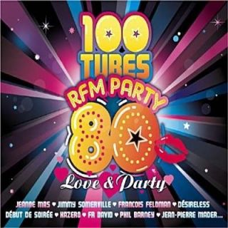 100 Tubes RFM Party 80 (Love & Party)   Achat CD COMPILATION pas cher
