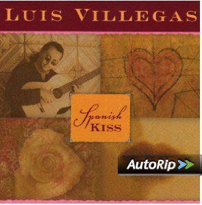 Spanish Kiss Luis Villegas Music