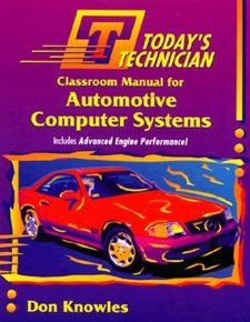 Todays Technician Automotive Computer Systems
