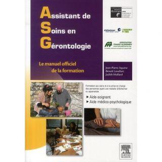 Assistant de soins en gérontologie ; guide ASG   Achat / Vente livre