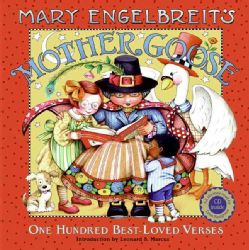 Mary Engelbreits Mother Goose 100 Best loved Verses