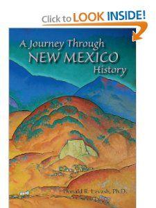 Journey Through New Mexico History Donald R. Lavash 9780865341944