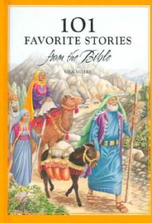 101 Favorite Stories From the Bible (Hardcover)