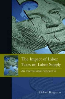 The Impact of Labor Taxes on Labor Supply An International