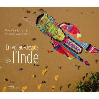 En vol au dessus de lInde   Achat / Vente livre Nicolas Chorier pas