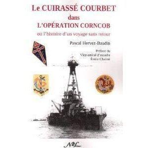 LE CUIRASSE COURBET DANS LOPERATION CORNCOB (OU L   Achat / Vente