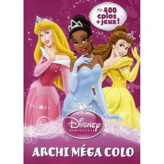 Princesses ; archi méga colo   Achat / Vente livre Walt Disney pas