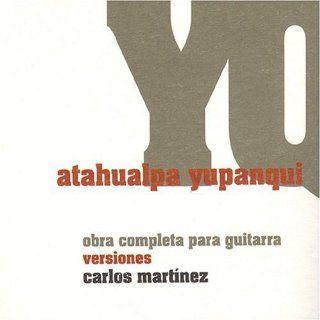 Atahualpa Yupanqui. Obra completa para guitarra Versiones