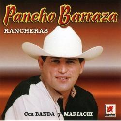 Barraza,Pancho   Rancheras Con Mariachi Y Banda [Import]