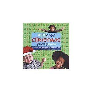 Kids Sing the Best Christmas Songs Ever Various Artists