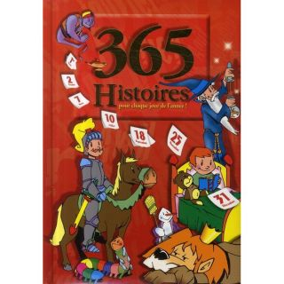 365 histoires pour chaque jour de lannée    Achat / Vente livre