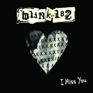 I Miss You Pt.1 Blink 182 Music