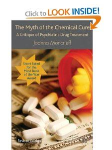 The Myth of the Chemical Cure: A Critique of Psychiatric