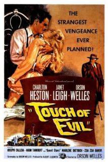 Touch of Evil: Orson Welles, Charlton Heston, Janet Leigh