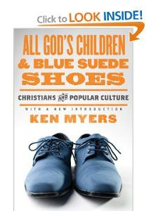 All Gods Children and Blue Suede Shoes (With a New Introduction