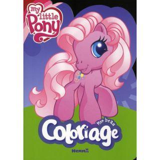 My little pony ; mon beau coloriage   Achat / Vente livre Collectif