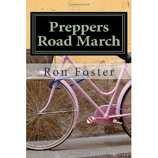 Preppers Road March Ron Foster, Cheryl Chamlies 9781466225398
