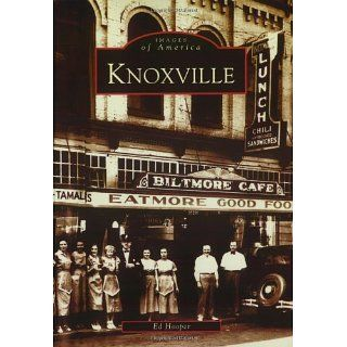 Knoxville (TN) (Images of America) (9780738515571) Ed
