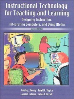 Instructional Technology for Teaching and Learning: Designing
